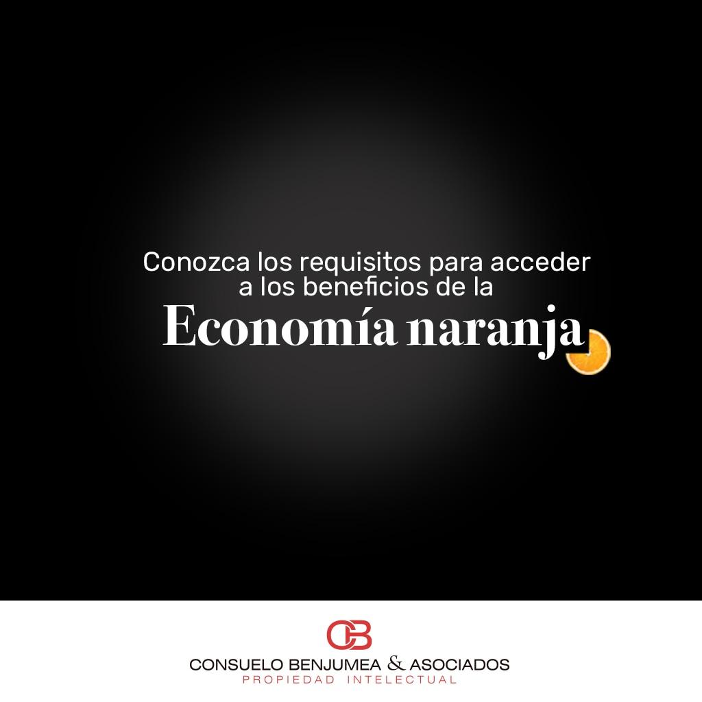 Conozca los requisitos para acceder a los beneficios de la Economía Naranja